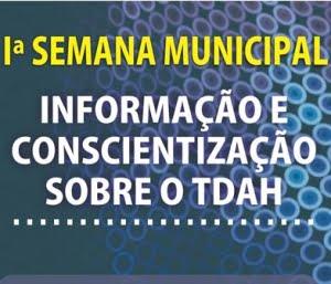I Semana Municipal de Informação e Conscientização sobre o TDAH de Cornélio Procópio